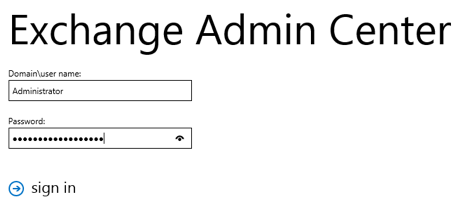Exchange 2019 Smarthost Setup - Step 2 - Login to EAC as administrator